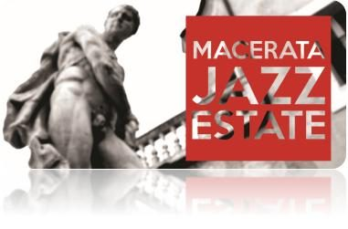 Macerata Jazz Estate tre serate di musica, arte e gusto